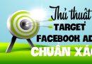 Kinh nghiệm Target Facebook Ad chuẩn