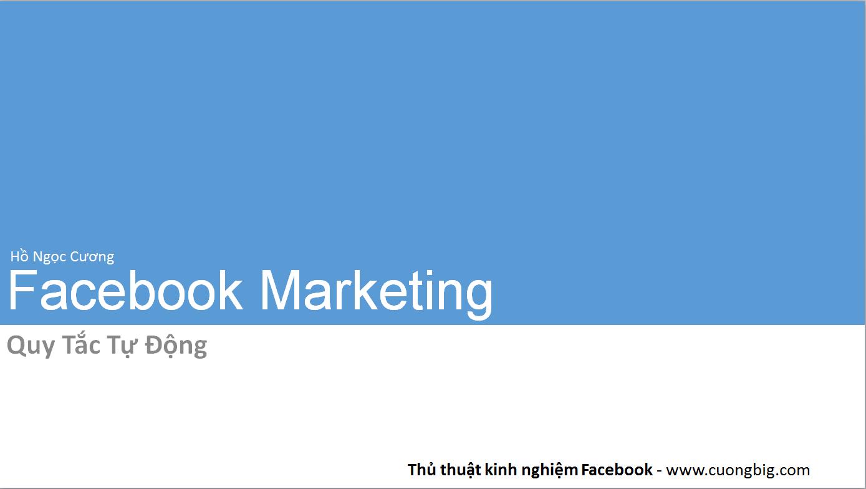 Quy tắc tự động quảng cáo Facebook – Kiểm soát ADS tự động
