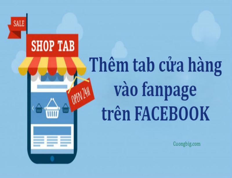 Thêm tab cửa hàng vào fanpage